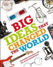 Big Ideas That Changed the World - DK,