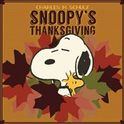Snoopys Thanksgiving - Schulz, Charles M.
