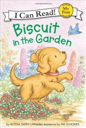 Biscuit in the Garden (I Can Read – Shared My First Reading) - Capucilli, Alyssa Satin