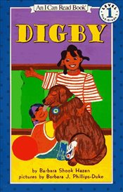 Digby (I Can Read - Level 1) - Hazen, Barbara Shook
