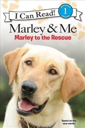Marley and Me : Marley to the Rescue! (I Can Read - Level 1) - Collective,