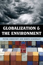 Globalization and the Environment - Christoff, Peter