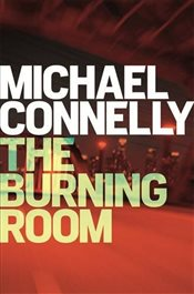 Burning Room - Connelly, Michael