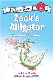 Zacks Alligator and the First Snow (I Can Read - Level 2) - Mozelle, Shirley