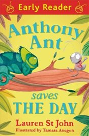 Anthony Ant Saves the Day - John, Lauren St