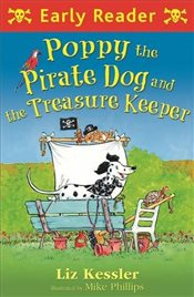 Poppy the Pirate Dog and the Treasure Keeper - Kessler, Liz