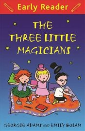 Three Little Magicians  - Adams, Georgie