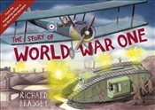 Story of World War One - Brassey, Richard