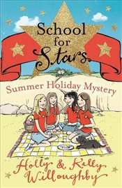 School for Stars 4 : Summer Holiday Mystery - Willoughby, Kelly