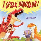 I Speak Dinosaur - Henry, Jed