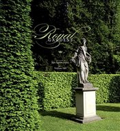 Royal Gardens : Extraordinary Edens from Around the World - Bern, Stephane
