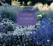 Flowers in the Worlds Most Beautiful Gardens - Allain, Yves-Marie