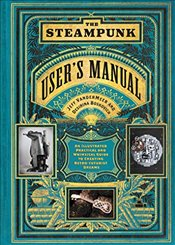 Steampunk Users Manual - Vandermeer, Jeff