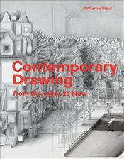 Contemporary Drawing : From the 1960s to Now - Stout, Katharine
