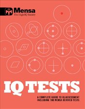 IQ Tests : A Complete Guide to IQ Assessment - Mensa,