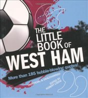 Little Book of West Ham - Lodge, Robert