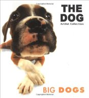 Big Dogs : Dog Series - Collective,