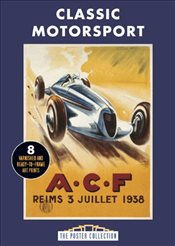 Classic Motorsports : A Collection of Vintage Posters (Poster Collection) - Collective,