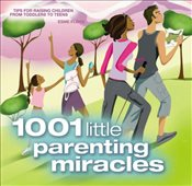 1001 Little Parenting Miracles - Floyd, Esme