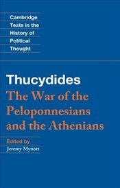 Thucydides : The War of the Peloponnesians and the Athenians  - Mynott, Jeremy