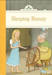Sleeping Beauty (Silver Penny Stories) - Collective,