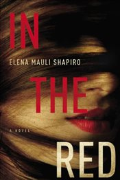 In the Red - Shapiro, Elena Mauli