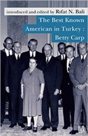 Best Known American in Turkey : Betty Carp - Bali, Rıfat N.