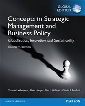 Concepts in Strategic Management and Business Policy 14e - Wheelen, Thomas L.