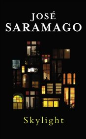 Skylight - Saramago, Jose