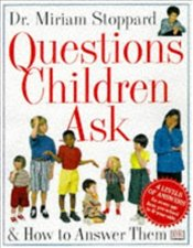 QUESTIONS CHILDREN ASK  - Stoppard, Miriam