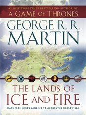 Lands of Ice and Fire : A Game of Thrones (MAP) - Martin, George R. R.