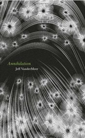 Annihilation : Southern Reach Trilogy - Vandermeer, Jeff