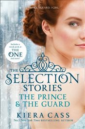 Selection Stories : The Prince and The Guard - Cass, Kiera