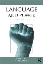 Language and Power - Fairclough, Norman