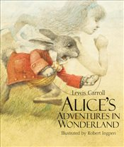 Alices Adventures in Wonderland : Sterling Illustrated Classics - Carroll, Lewis