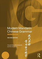 Modern Mandarin Chinese Grammar Workbook  - Ross, Claudia