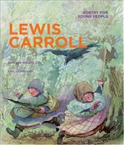 Poetry for Young People : Lewis Carroll  - Carroll, Lewis