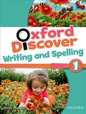 Oxford Discover: 1: Writing and Spelling Book -