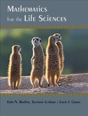 Mathematics for the Life Sciences - Bodine, Erin N.
