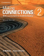Making Connections Level 2 Students Book 2E : Skills and Strategies for Academic Reading - McEntire, Jo