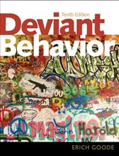 Deviant Behavior 10e - Goode, Erich