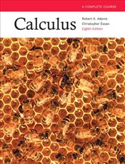 Calculus 8E : Complete Course - Adams, Robert A.