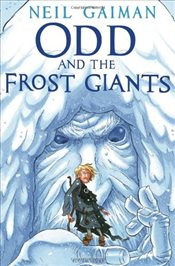 Odd and the Frost Giants - Gaiman, Neil