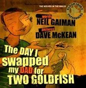 Day I Swapped my Dad for Two Goldfish (Book & CD) - Gaiman, Neil