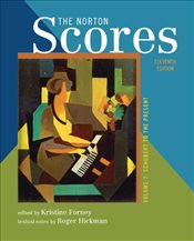 Norton Scores : An Anthology for Listening : Volume 2 - Forney, Kristine