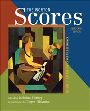 Norton Scores : An Anthology for Listening : Volume 1 - Forney, Kristine