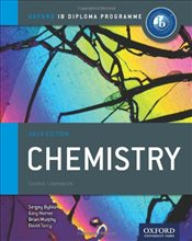 IB Chemistry Course Book 2014 edition: Oxford IB Diploma Programme (International Baccalaureate) - Murphy, Brian