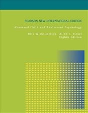 Abnormal Child and Adolescent Psychology 8e PNIE - Wicks-Nelson, Rita