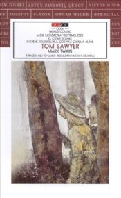 Tom Sawyer : Cool World Classic - Twain, Mark