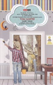 Tom Sawyer : Timeless World Classic - Twain, Mark